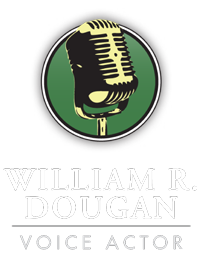 William R. Dougan | Voice Actor